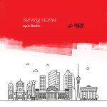 Serving Stories – Episode 03 Bonus – Berlin, DE
