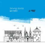 Serving Stories – Episode 4 – Tallinn, EE