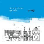 Serving Stories – Episode 4 – Tallinn, EE